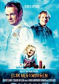 Pokochaj mnie jutro (2005) plakat