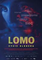 plakat - Lomo: życie blogera (2017)
