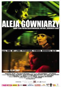 Aleja gówniarzy (2007) plakat