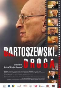 Bartoszewski. Droga (2012) plakat