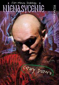 Nienasycenie (2003) plakat