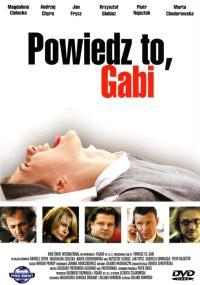 Powiedz to, Gabi (2003) plakat
