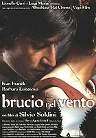 Brucio nel vento (2002) plakat