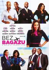 Bez bagażu (2013) plakat