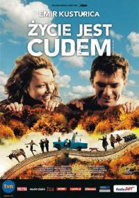 Życie jest cudem (2004) plakat