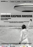 plakat - Legenda Kaspara Hausera (2012)