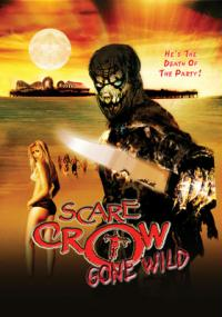 Scarecrow Gone Wild (2004) plakat