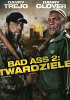 plakat - Bad Ass 2: Twardziele (2014)