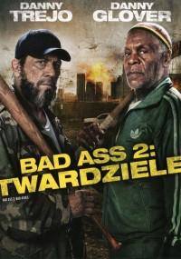 Bad Ass 2: Twardziele (2014) plakat