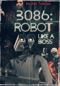 3086: Robot Like a Boss