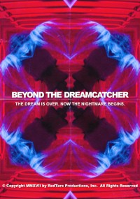 Beyond the Dreamcatcher