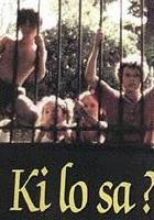 Ki lo sa? (1985) plakat