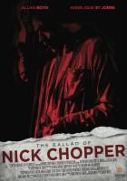 The Ballad of Nick Chopper