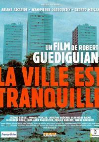 La ville est tranquille (2000) plakat