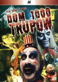 Dom 1000 trupów (2003) plakat