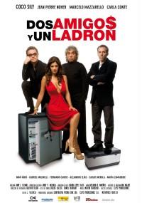 Dos amigos y un ladrón (2008) plakat