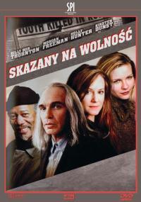 Skazany na wolność (2003) plakat
