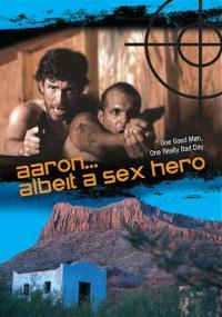 Aaron... Albeit a Sex Hero (2009) plakat