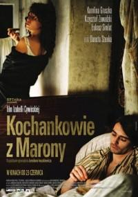 Kochankowie z Marony (2005) plakat