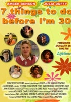 7 Things to Do Before I'm 30 (2008) plakat