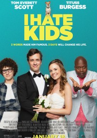 I Hate Kids (2018) plakat