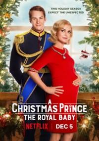 Świąteczny książę: Królewskie dziecko (2019) plakat
