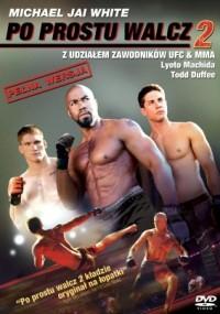 Po prostu walcz 2 (2011) plakat