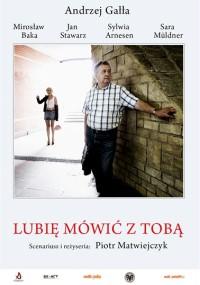 Lubię mówić z Tobą (2012) plakat