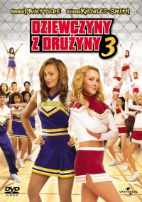 Dziewczyny z drużyny 3 (2006) plakat