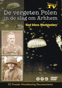 God Bless Montgomery - De vergeten Polen in de Slag om Arnhem (2006) plakat
