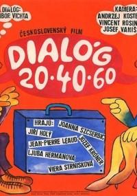 Dialog 20-40-60