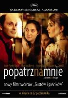 Popatrz na mnie (2004)