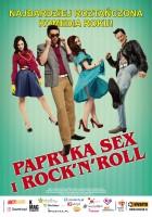 plakat - Papryka, sex i rock'n'roll (2009)