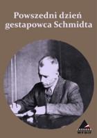 Powszedni dzień gestapowca Schmidta