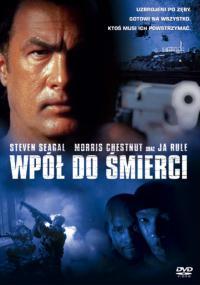 Wpół do śmierci (2002) plakat