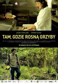 Tam, gdzie rosną grzyby (2012) plakat