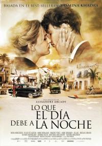 Co dzień zawdzięcza nocy (2012) plakat