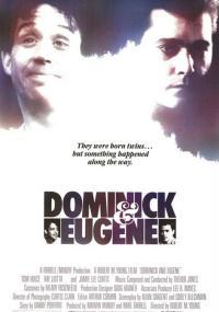 Dominick i Eugene