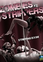 Zombies vs. Strippers (2012) plakat