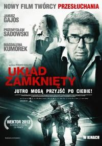 Układ zamknięty (2013) plakat