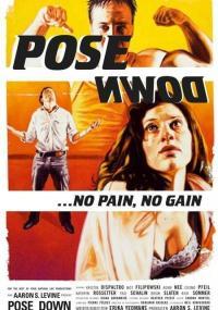 Pose Down (2007) plakat
