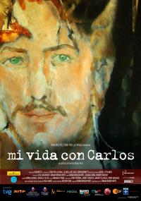 Mi vida con Carlos (2010) plakat