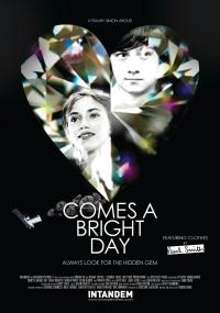 Comes a Bright Day (2012) plakat