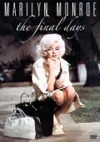 Marilyn Monroe: Ostatnie dni