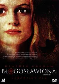 Błogosławiona (2004) plakat