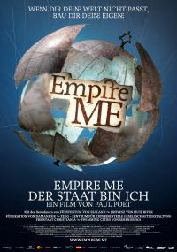 Empire Me - Der Staat bin ich! (2011) plakat