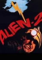 Alien 2 sulla Terra
