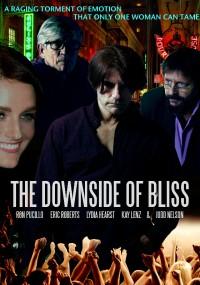 The Downside of Bliss (2019) plakat