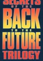 Sekrety trylogii: Powrót do przyszłości (1990) plakat