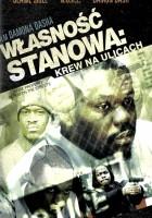 plakat - Własność stanowa: Krew na ulicach (2005)